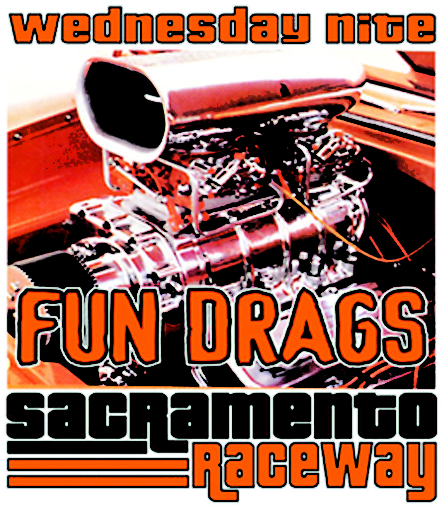 Wednesday Nite Street Legal Fun Drags